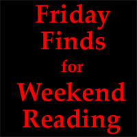 Friday Finds for Weekend Reading by @KeepUpWeb